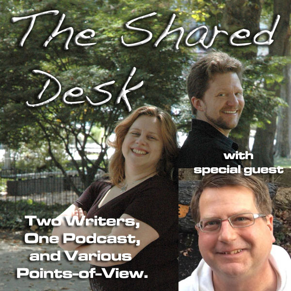 The Shared Desk | Two Writers, One Podcast, and Various
